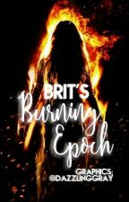 Burning Epoch by poptart_queen1