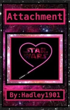 Attachment [an Anakin Skywalker Love Story] by Hadley1901