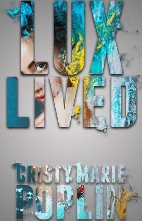 Lux Lived by CristyMariePoplin