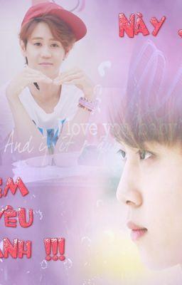 [2Shot] [Junseob] Này , em yêu anh !!