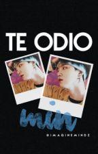 ← Te Odio, Min → YoonMin → Omegaverse → by ImagineMindz