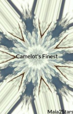 Camelot's Finest by Maia2Stars