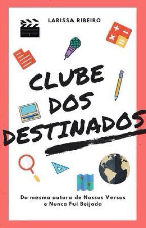 Clube Dos Destinados by larisribeiro