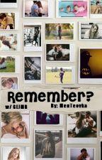 Remember? w/GEJMR by GEJMRovkyne_