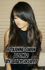 Roxanne Swan [Book 2] by iddkkirwin
