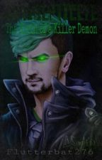 Antisepticeye: The Birth of a Killer Demon (ONE SHOT) by Flutterbat276