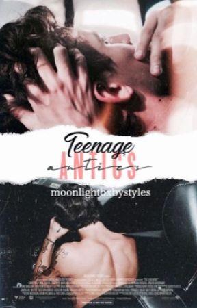 Teenage Antics ✧ H.S by moonlightbxbystyles
