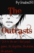The Outcasts by Shadow2150