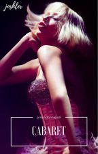cabaret | joshler by primadonnajosh