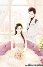 KẾT HÔN RỒI YÊU - CHU KHINH 18+ by talinhvuong