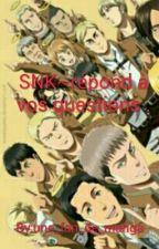 SNK~répond à vos questions by une_fan_de_manga