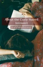 About The Curly Haired Introvert by curlyhairedintrovert