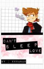 Can't sleep, Love~  [Tord X Reader Lemon] by xxxxanax