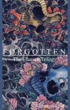 Forgotten (The Charade trilogy) by paynekisses