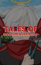 [FR] Tales of Rogaun-Querweda by TheSnowWolf_FR