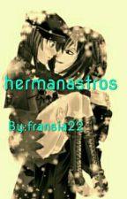 HERMANASTROS fanfic Cdm Castiel × Sucrette by fransia22