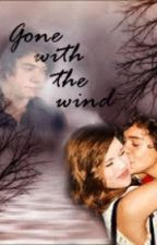 Gone with the wind - One Direction Fan-fiction by the_perks_of_writing