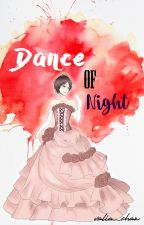 Dance of Night by valia_chan