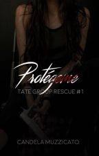 Protégeme {Tate Group Rescue #1} #RedQueenAwards #LAA2017 by leluMuzzi