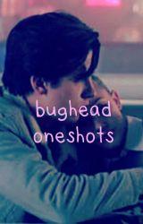 bughead oneshots  by bugheadsbeanie