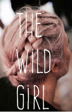 The Wild Girl by OMG_find_the_KITTIES