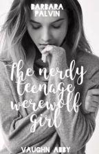 The Nerdy Teenage Werewolf Girl by themysticalmofo_