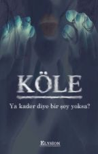 KÖLE by Elysion