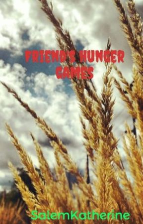 Friend's hunger games by SalemKatherine