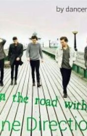 On The Road with OneDirection by dancer_gurl1d