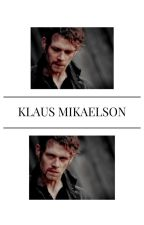 Klaus Mikaelson: Book III by ceiaxo