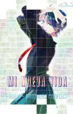 Mi Nueva Vida - Fanfic - Brothers Conflict by arimendie