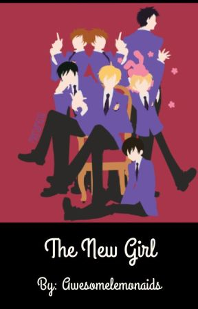 The New Girl (Ouran high school host club x reader) by Awesomelemonaids