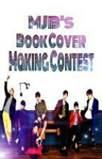 MJB's Book Cover Making Contest (OPEN) by Mj_Benjamin