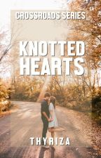Crossroads: Knotted Hearts by Thyriza