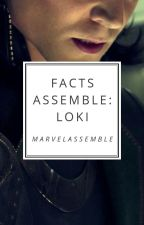 Facts Assemble - Loki by marvelassemble