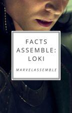 Facts Assemble - Loki by marvelassemble