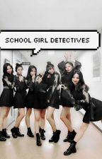 School Girl Detectives by Justbetty_