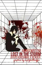 Lost in the Storm (Ayato x Reader) by animeewriterr