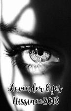 Lavender Eyes by Hissince2013