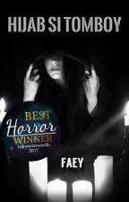 Hijab Si Tomboy by faey_B