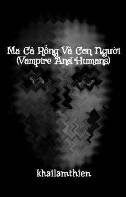 Ma Cà Rồng Và Con Người (Vampire And Humans)
