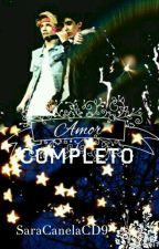 ×Amor Completo× [Jalonso Villalnela]  by SaraCanelaCD9