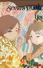 [Series Drables] You & I - SaTzu (Tzusa).! by SaTzuHeaven
