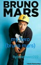 my hero (bruno mars)  by littleloverz222