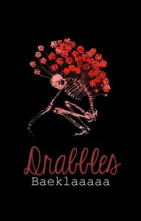 Drabbles by Baeklaaaaa