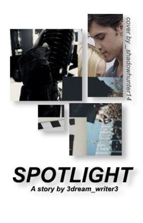 Spotlight by 3dream_writer3