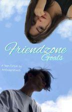 Friendzone Goals by AniSsaPratiwi8