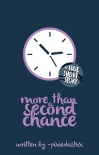 More Than a Second Chance by -pixiedustxx