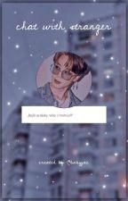CHAT W STRANGER // YOONMIN by -babyjae