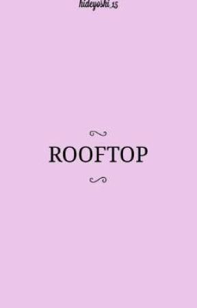Rooftop by hideyoshi_15